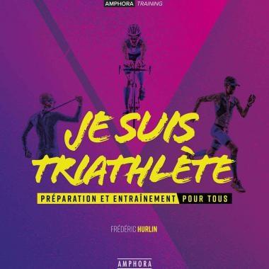 Je suis Triathlète AMPHORA (Français)