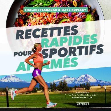 Recettes Rapides pour Sportifs Affamés AMPHORA (Français)