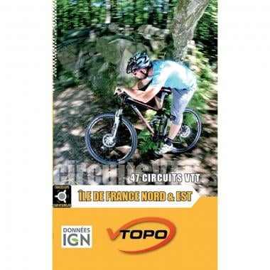 Topo Guide VTT VTOPO ILE-DE-FRANCE NORD et EST