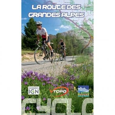 Topo Guide VTOPO CYCLO LA GRANDE ROUTE DES ALPES