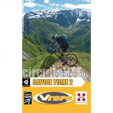Topo Guide VTT VTOPO SAVOIE Tome 2